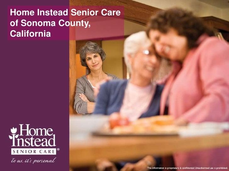 Home Instead Senior Care of Sonoma County, California<br />