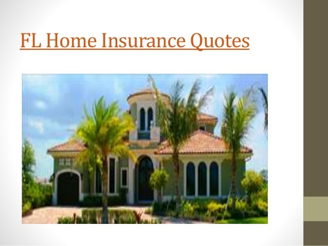 Home insurance companies in florida Homeowners insurance florida