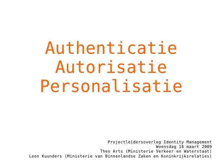 AAP, over Authenticatie, Autorisatie en Personalisatie