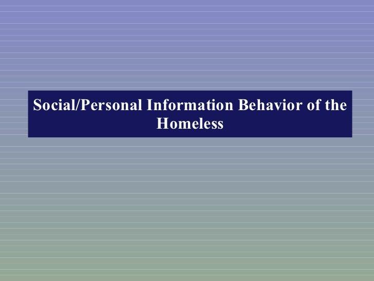 Social/Personal Information Behavior of the Homeless