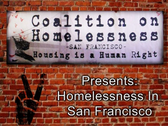 Coalition on Homelessness San Francisco- Presentation with notes- Church Communities