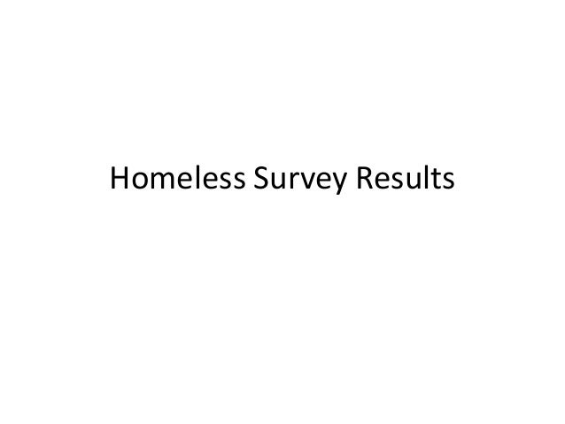 Homeless Survey Results