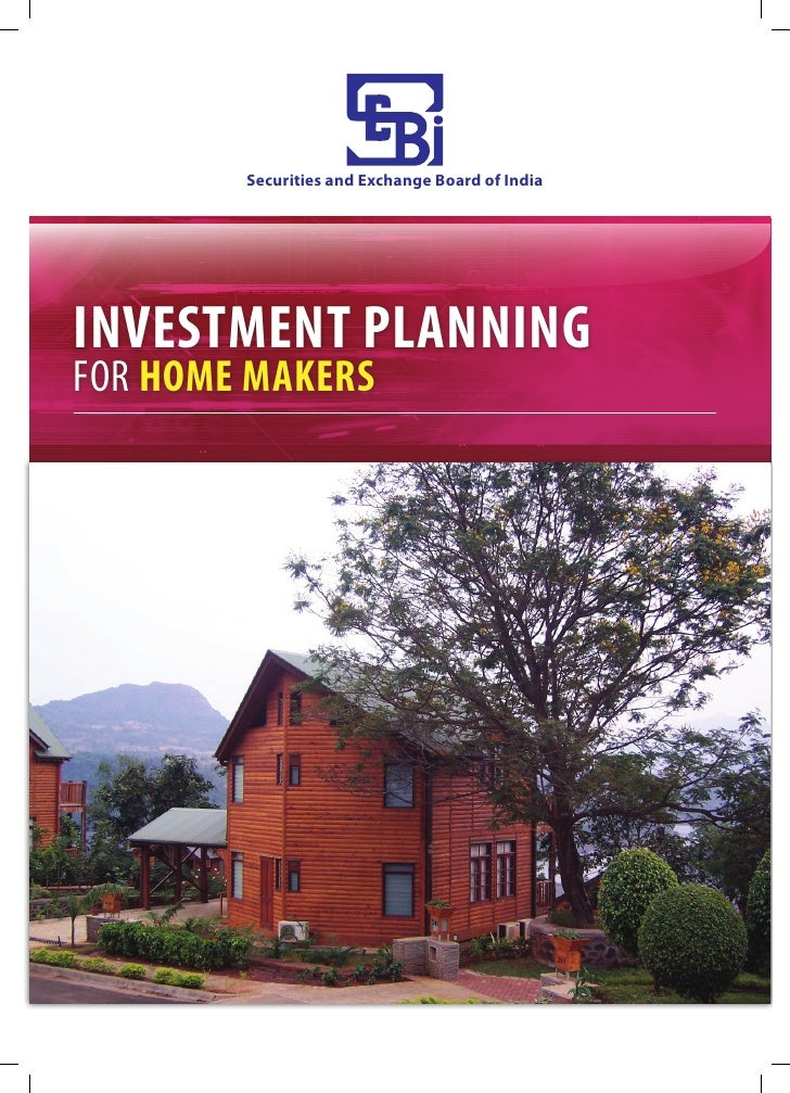 Securities and Exchange Board of IndiaINVESTMENT PLANNINGFOR HOME MAKERS