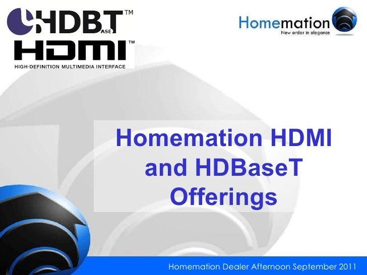 Homemation - HDMI & HDBaseT™