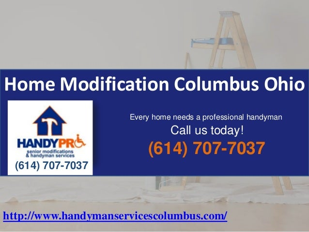 Home Modification Columbus Ohio 614-707-7037