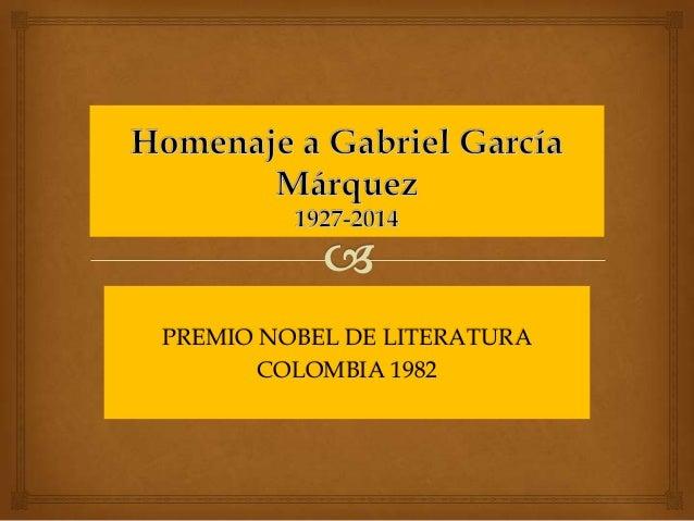 PREMIO NOBEL DE LITERATURA COLOMBIA 1982