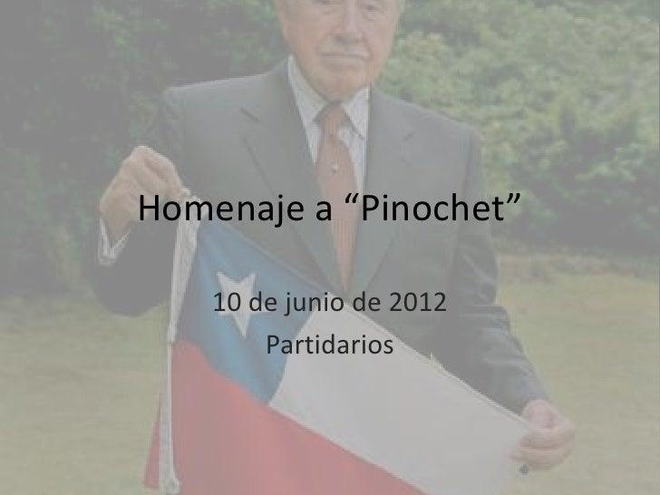 "Homenaje a ""Pinochet"""