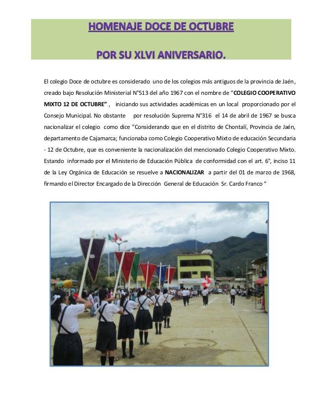 El colegio Doce de octubre es considerado uno de los colegios más antiguos de la provincia de Jaén, creado bajo Resolución...