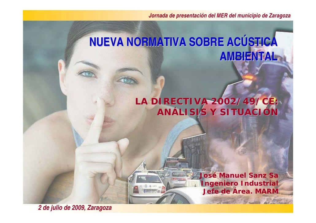 Jornada de presentación del MER del municipio de Zaragoza                       NUEVA NORMATIVA SOBRE ACÚSTICA            ...