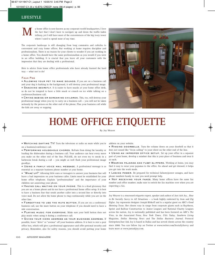 LIFESTYLE     M                  y home office is now known as my corporate world headquarters. I love                  th...