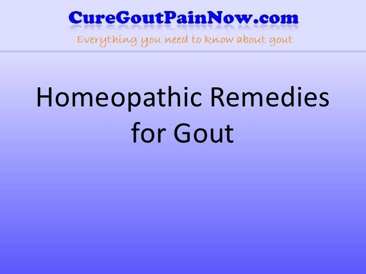 Homeopathic Remedies for Gout<br />