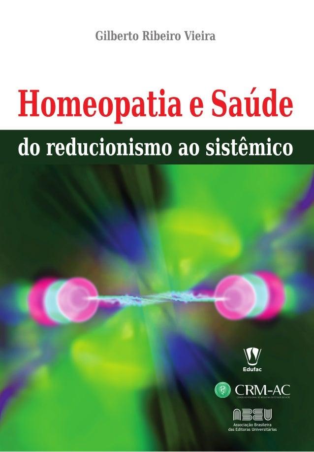 Homeopatia e Saúde do reducionismo ao sistêmico