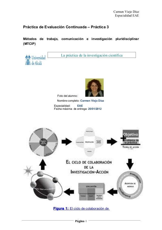 Carmen Viejo Díaz                                                         Especialidad EAEPráctica de Evaluación Continuad...