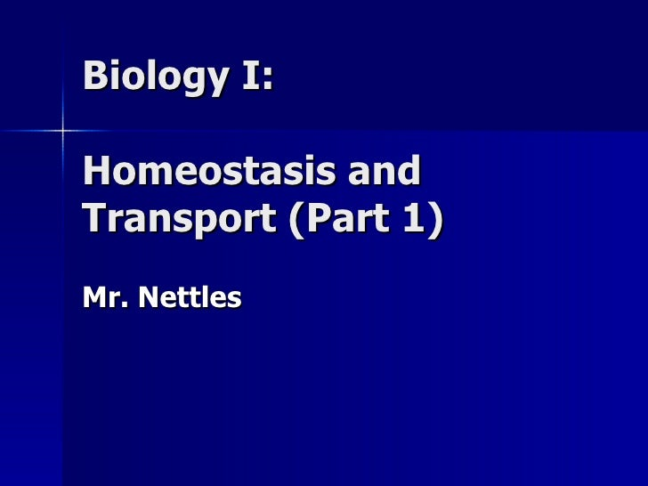 Homeostasis and transport (part 1)