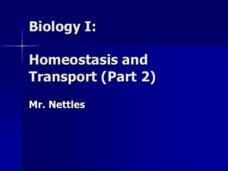 Homeostasis and transport (part 2)