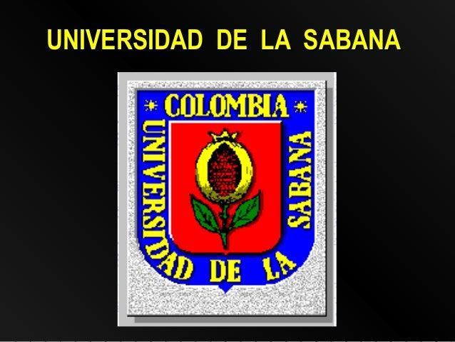 UNIVERSIDAD DE LA SABANAUNIVERSIDAD DE LA SABANA
