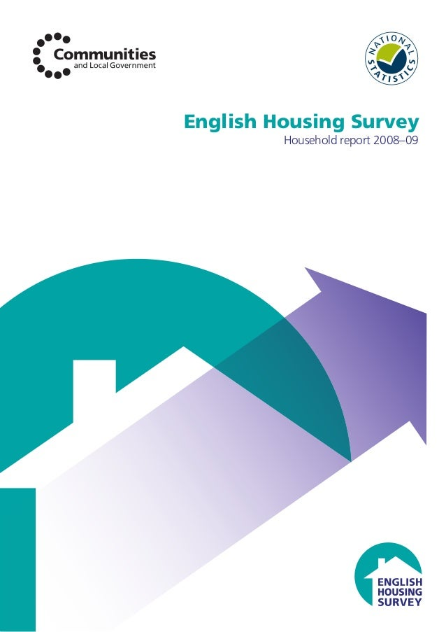 English Housing Survey Household report 2008–09