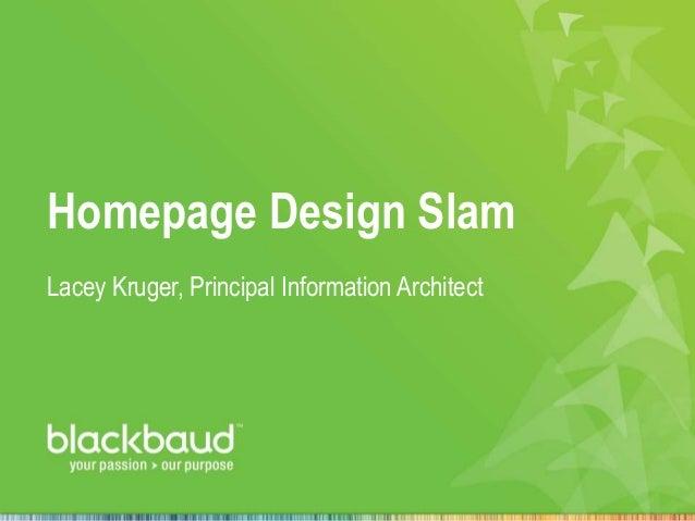 Homepage Design Slam Lacey Kruger, Principal Information Architect