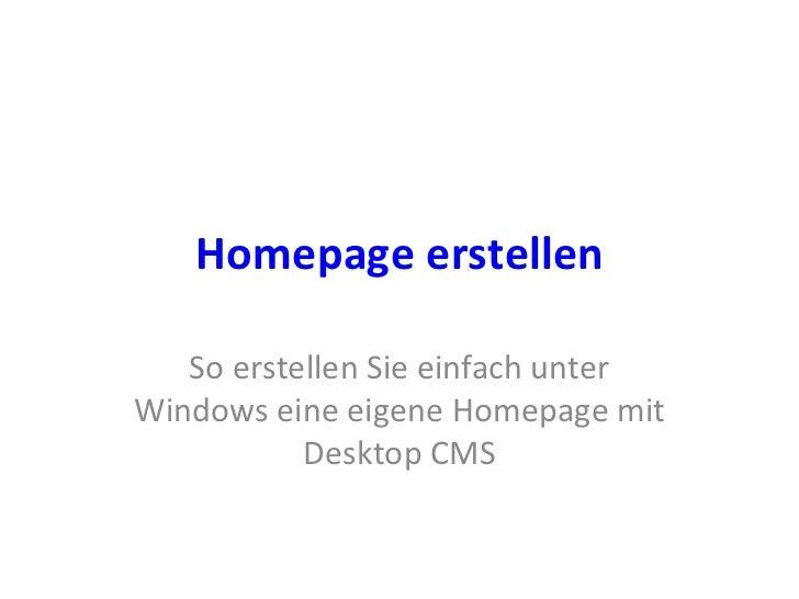 Homepage erstellen So erstellen Sie einfach unter Windows eine eigene Homepage mit Desktop CMS