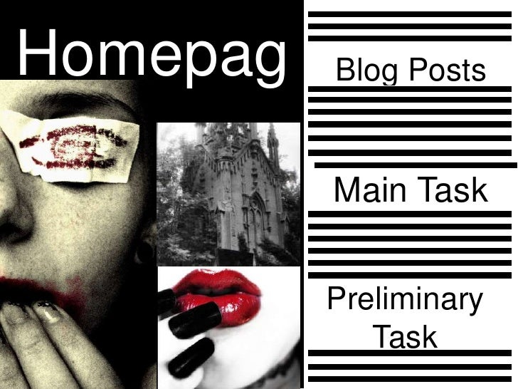 Homepag   Blog Posts  e           Main Task             Preliminary              Task