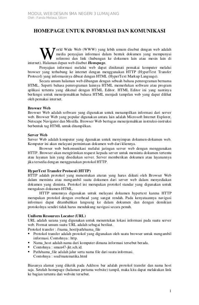 MODUL WEB DESAIN SMA NEGERI 3 LUMAJANGOleh : Fanda Meilasa, S.Kom1HOMEPAGE UNTUK INFORMASI DAN KOMUNIKASIorld Wide Web (WW...