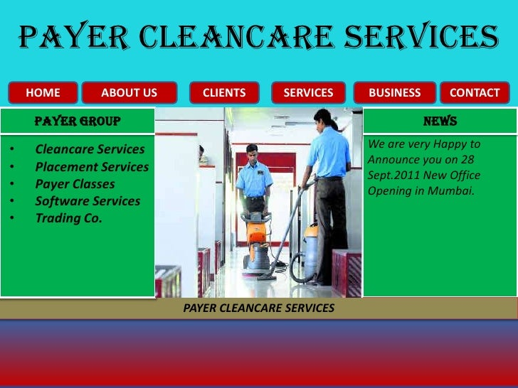PAYER CLEANCARE SERVICES<br />HOME<br />CLIENTS<br />ABOUT US<br />CONTACT<br />BUSINESS<br />SERVICES<br />NEWS<br />Paye...