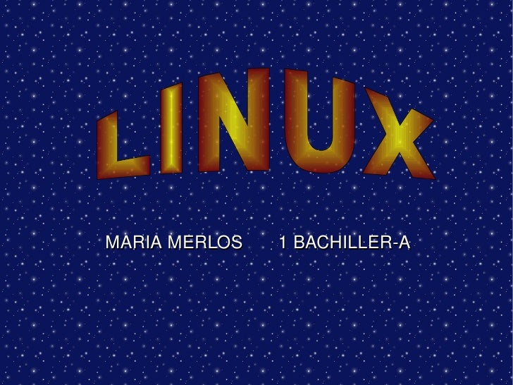 MARIA MERLOS  1 BACHILLER-A LINUX