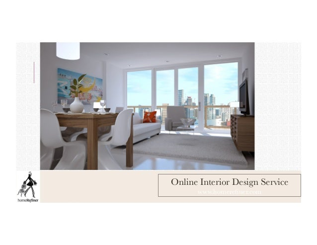 Homerefiner Online Interior Design Service Available Worldwide Wit