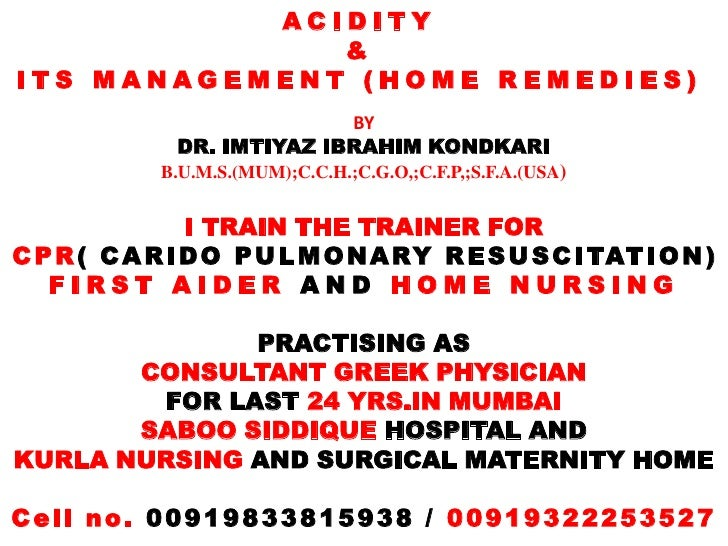 ACIDITY              &ITS MANAGEMENT (HOME REMEDIES)                            BY              DR. IMTIYAZ IBRAHIM KONDKA...