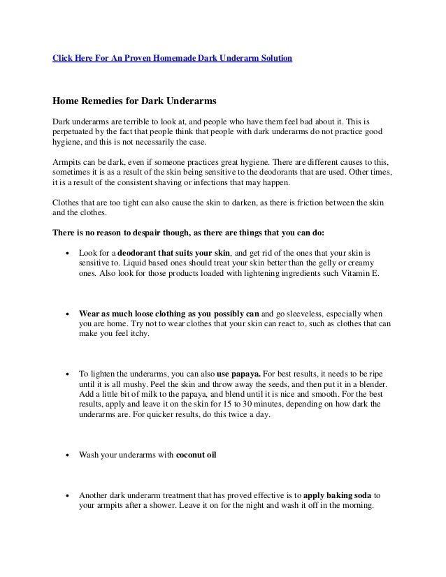 Click Here For An Proven Homemade Dark Underarm Solution Home Remedies for Dark Underarms Dark underarms are terrible to l...