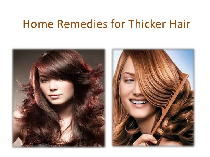 Home remedies for Thicker Fuller Hair