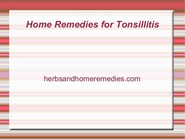 Home Remedies for Tonsillitis  herbsandhomeremedies.com