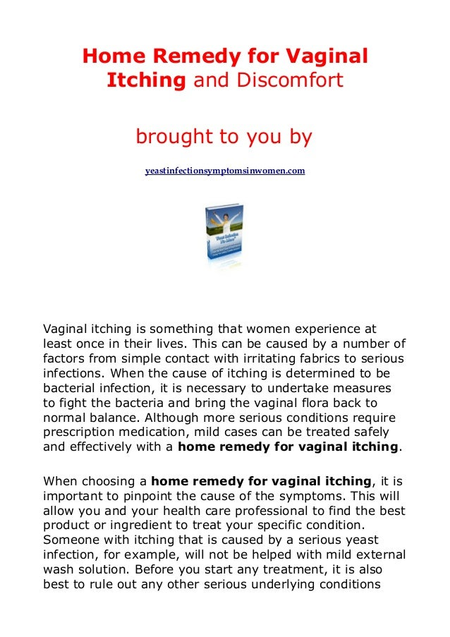 Home Remedy for Vaginal        Itching and Discomfort               brought to you by                 yeastinfectionsympto...