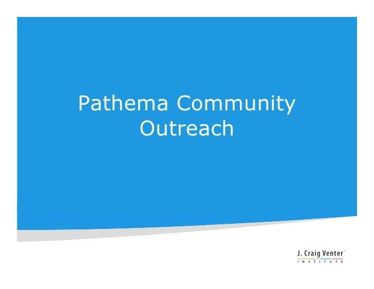Pathema Community      Outreach