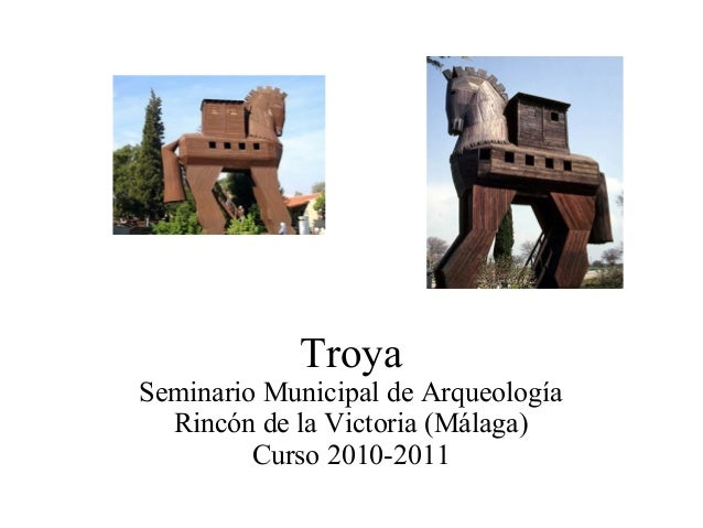 Troya Seminario Municipal de Arqueología Rincón de la Victoria (Málaga) Curso 2010-2011