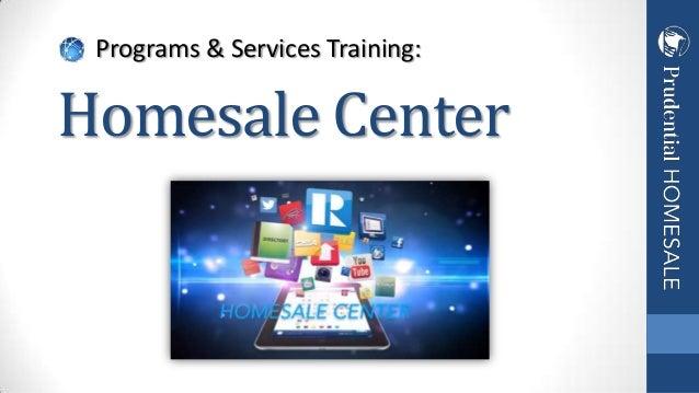 Programs & Services Training:  Homesale Center