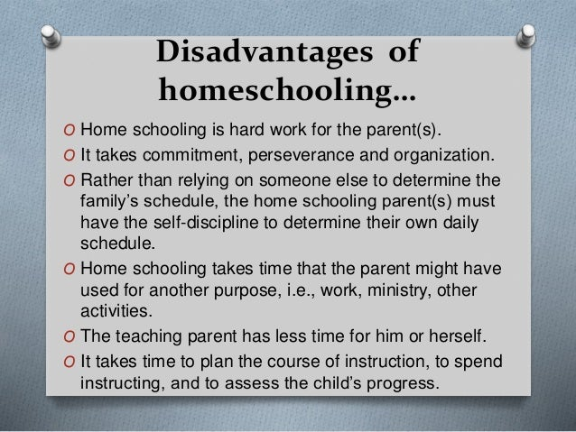 essay about disadvantages of homeschooling Argumentative essay on homeschooling well (and disadvantages) of homeschooling list by the sonlight curriculum (benefits of homeschooling.