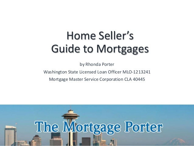 Home sellers guide to mortgages