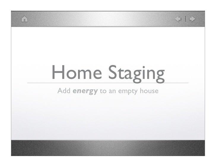 Home Staging Keynote Presentation