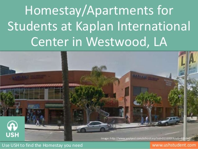 www.ushstudent.comUse USH to find the Homestay you need Homestay/Apartments for Students at Kaplan International Center in...