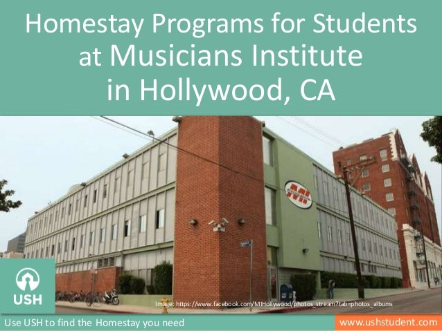 Homestay Programs for Students  at Musicians Institute  in Hollywood, CA  Image: https://www.facebook.com/MIHollywood/phot...
