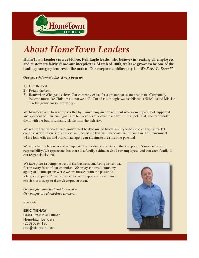 Introduction  About HomeTown Lenders  HomeTown Lenders is a debt-free, Full Eagle lender who believes in treating all empl...