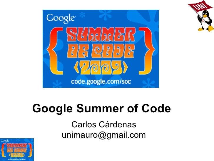 Google Summer of Code Carlos Cárdenas [email_address]