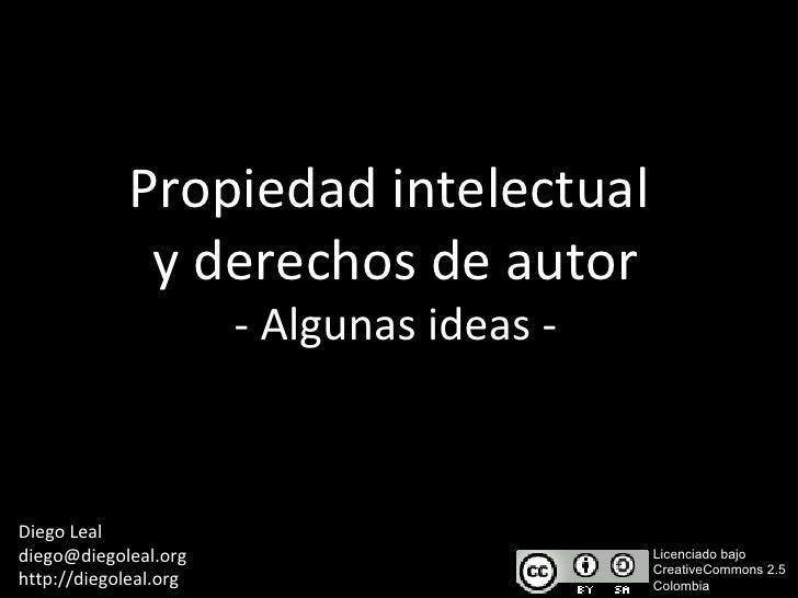 Propiedad intelectual y derechos de autor - Algunas ideas