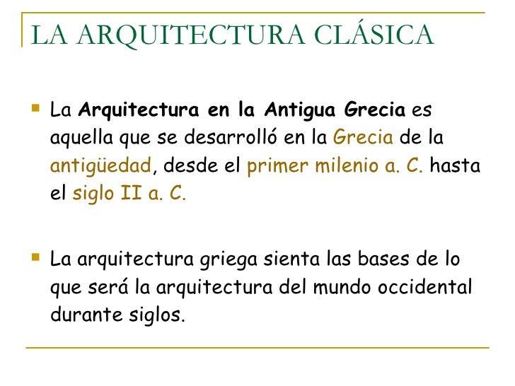 LA ARQUITECTURA CLÁSICA ul\u0026gt;li\u0026gt;La Arquitectura en la Antigua Grecia es