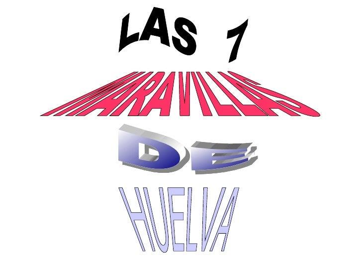 MARAVILLAS HUELVA DE LAS  7
