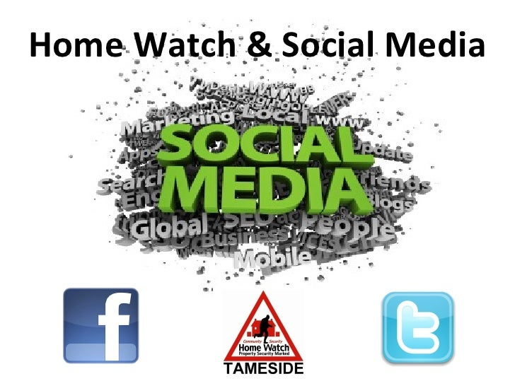 Home Watch schemes and social media