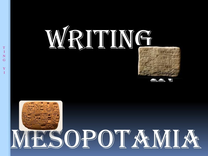 TIN     Writing            inGYI    Mesopotamia