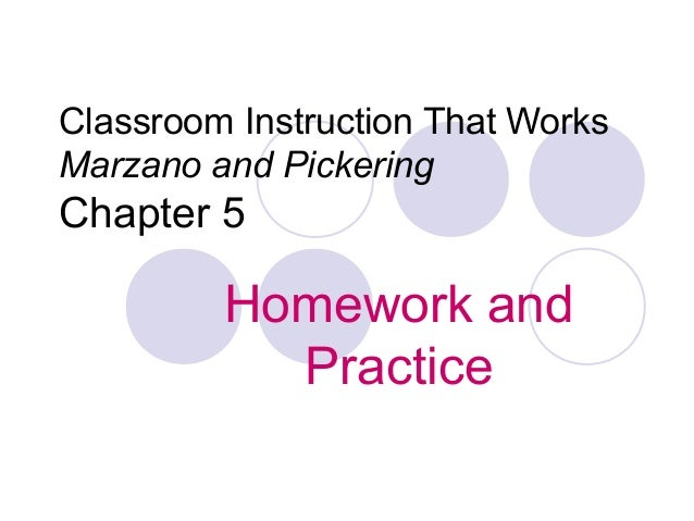 Classroom Instruction That Works Marzano and Pickering Chapter 5 Homework and Practice
