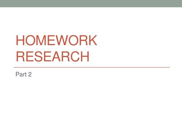 Homework research Part 2